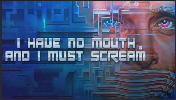 I Have No Mouth And I Must Scream Game Download pc game