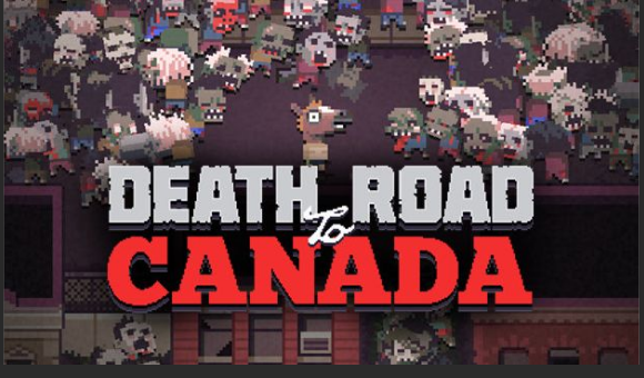 Death Road To Canada Download game