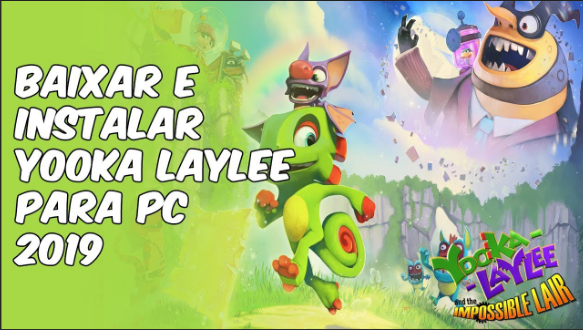 Yooka Laylee Download game