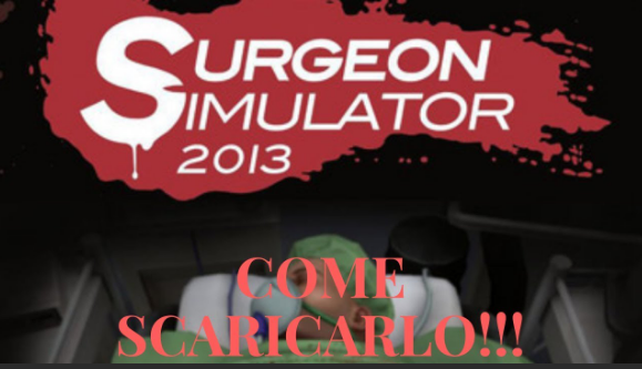 Surgeon Simulator Download pc game